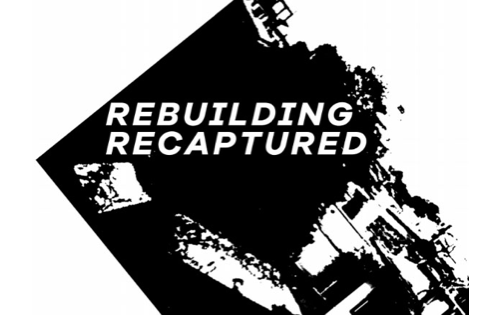 Rebuilding recaptured